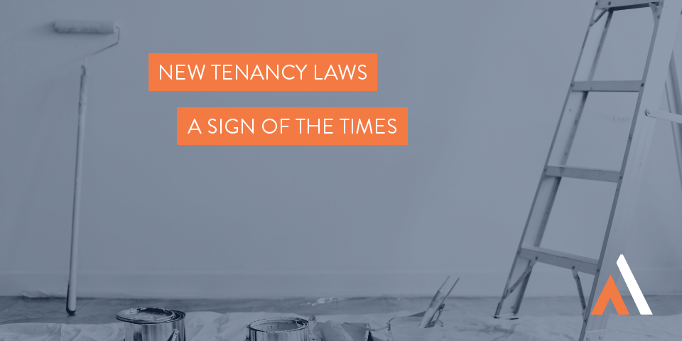 New tenancy laws a sign of the times